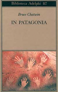 In Patagonia / Bruce Chatwin