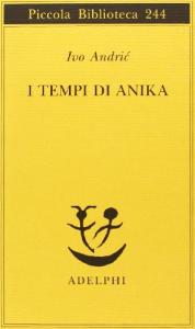 I tempi di Anika