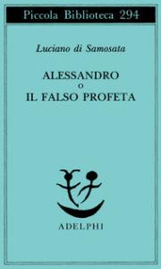 Alessandro, o Il falso profeta