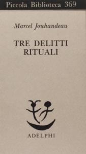 Tre delitti rituali