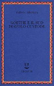 Goethe e il suo diavolo custode