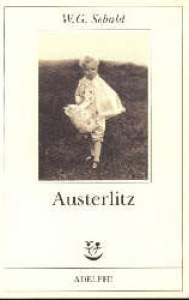 Austerlitz / W.G. Sebald ; traduzione di Ada Vigliani