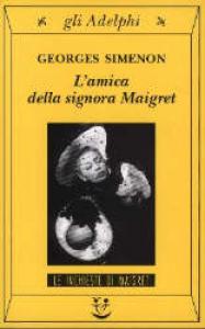 L' amica della signora Maigret