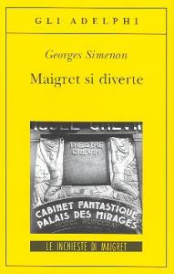 Maigret si diverte