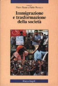 Immigrazione e trasformazione della societa'