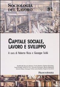 Capitale sociale, lavoro e sviluppo
