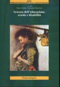 Scienza dell'educazione, scuola e disabilita'