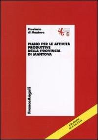 Piano per le attivita produttive della provincia di Mantova