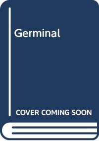 Germinal / Émile Zola