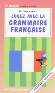 Jouez avec la grammaire francaise