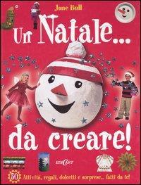 Un Natale... da creare!