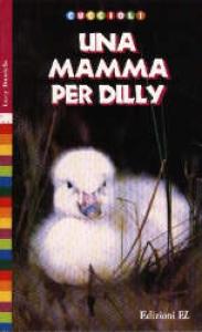 Una mamma per Dilly