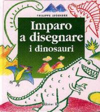 Imparo a disegnare i dinosauri
