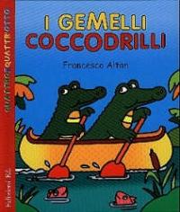 I gemelli coccodrilli