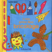 Il mio primo libro bricolage