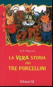 La vera storia dei tre porcellini
