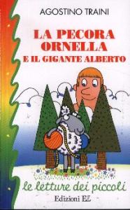 La pecora Ornella e il gigante Alberto