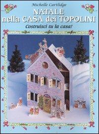 Natale nella casa dei topolini