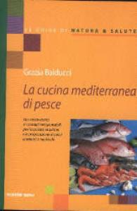 La  cucina mediterranea del pesce