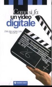 Come si fa un video digitale