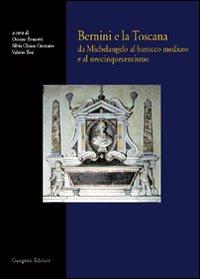 Bernini e la Toscana
