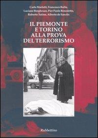 Il Piemonte e Torino alla prova del terrorismo