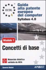Modulo 1, concetti di base della tecnologia dell'informazione