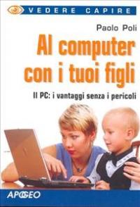 Al computer con i tuoi figli