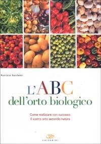 L' ABC dell'orto biologico