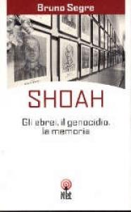 Shoah / Bruno Segre