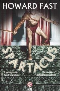 Spartacus / Howard Fast ; traduzione di Attilio Veraldi