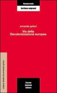 Via della decolonizzazione europea