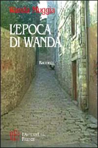 L' epoca di Wanda