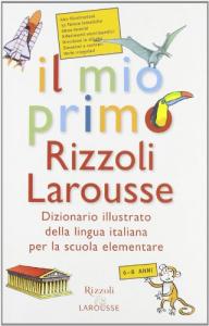 Il mio primo Rizzoli Larousse