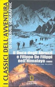Il Duca degli Abruzzi e Filippo De Filippi nell'Himalaya, 1909