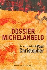 Dossier Michelangelo / Paul Christopher