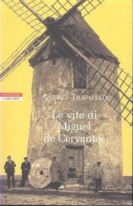 Le vite di Miguel de Cervantes