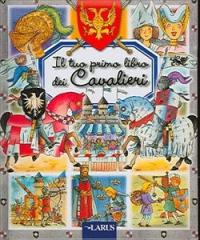 Il tuo primo libro dei cavalieri
