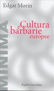 Cultura e barbarie europee