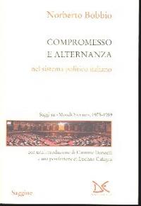 Compromesso e alternanza nel sistema politico italiano