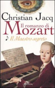Il romanzo di Mozart . [1], Il Maestro segreto