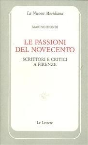 Le passioni del Novecento