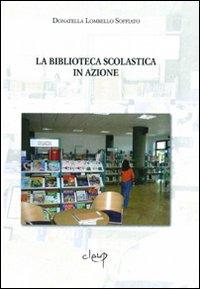 La biblioteca scolastica in azione