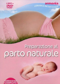 Preparazione al parto naturale [DVD]