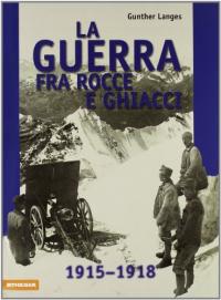 La guerra fra rocce e ghiacci