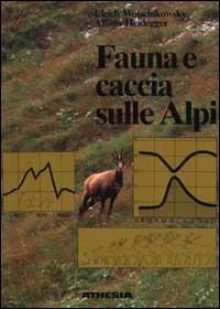 Fauna e caccia sulle Alpi