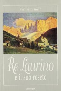 Re Laurino e il suo roseto