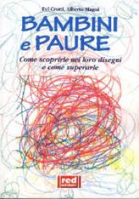 Bambini e paure/ Evi Crotti, Alberto Magni
