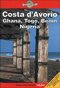 Costa d'Avorio, Ghana, Togo, Benin, Nigeria / David Else ... [et al.]
