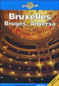 Bruxelles, Bruges e Anversa / Leanne Logan, Geert Cole, Renée Cordes